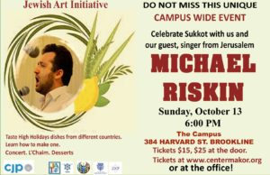 elebrate Sukkot with Michael Riskin