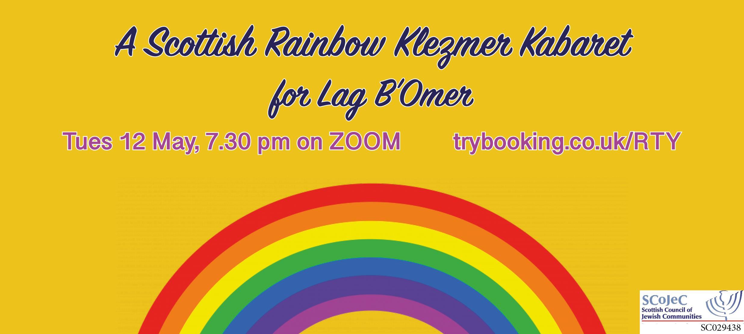 A Scottish Rainbow Klezmer Kabaret for Lag B'Omer