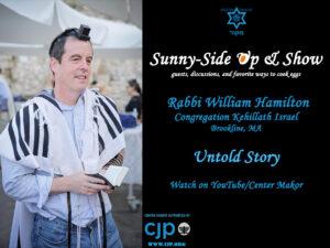 Rabbi William Hamilton. Untold Story.