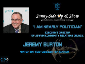 "Jeremy Burton, JCRC. ""I am Nearly Politician"""