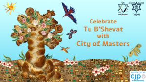 Tu B'Shevat at City of Masters
