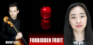 FORBIDDEN FRUIT: Cello and Piano Concert from Faneuil Hall