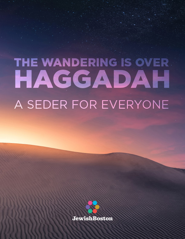 The Wandering is Over. A Seder for Everyone.